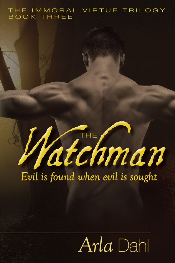 The Watchman (Immoral Virtue, Book 3) Cover