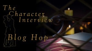 Character Interview - Blog Hop