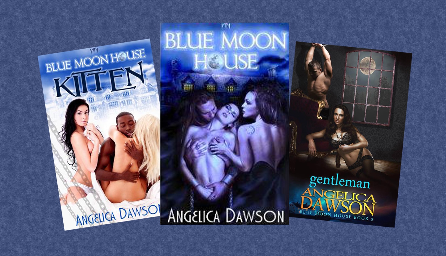 Interview and Excerpt - Author Angelica Dawson - BLUE MOON HOUSE