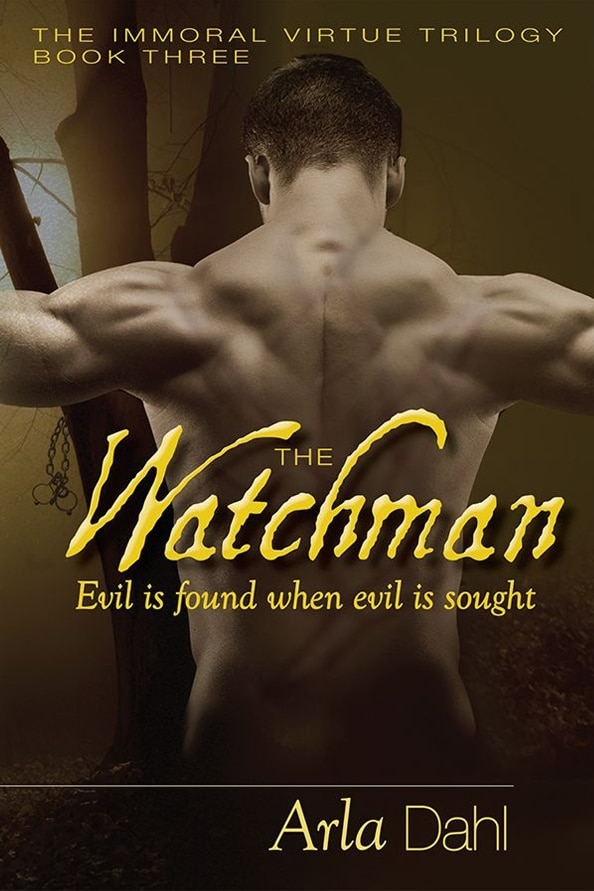 Cover of THE WATCHMAN (Immoral Virtue, #3)