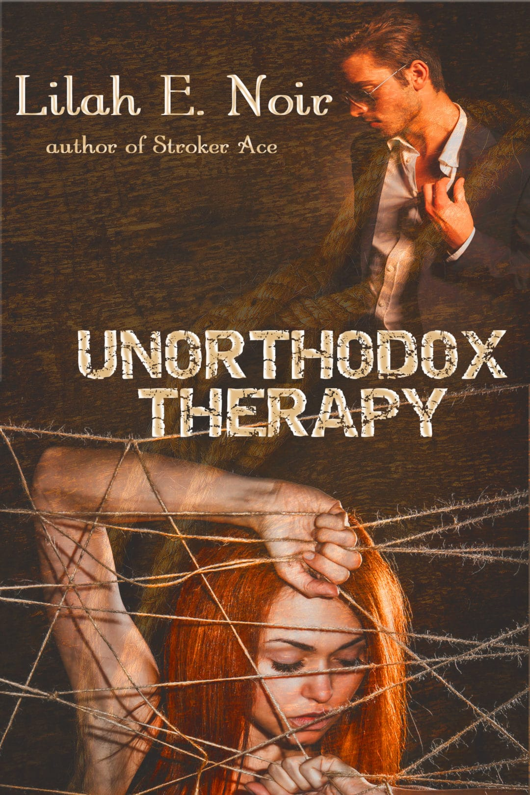 Guest Post - UNORTHODOX THERAPY by Lilah E. Noir